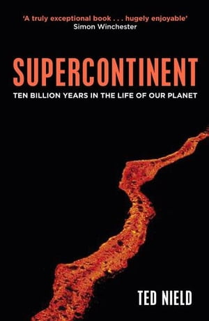Supercontinent 10 Billion Years In The Life Of Our Planet