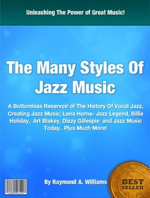 The Many Styles Of Jazz Music