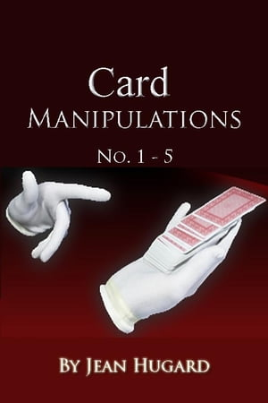 Card Manipulations No. 1 - 5