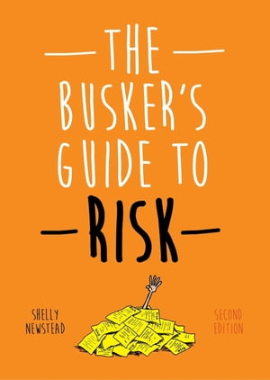 The Busker's Guide to Risk,  Second Edition