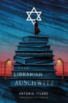 The Librarian of Auschwitz Cover Image