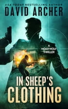 In Sheep's Clothing: A Noah Wolf Thriller Cover Image