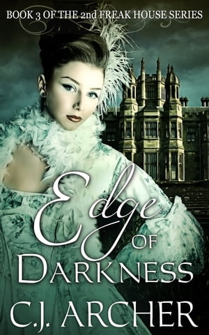 Edge Of Darkness Book 3 of The 2nd Freak House Trilogy