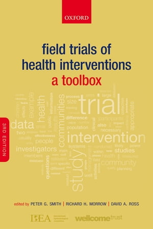 Field Trials of Health Interventions A Toolbox