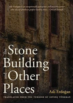 The Stone Building and Other Places