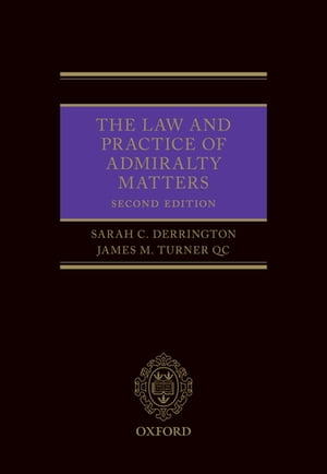 The Law and Practice of Admiralty Matters