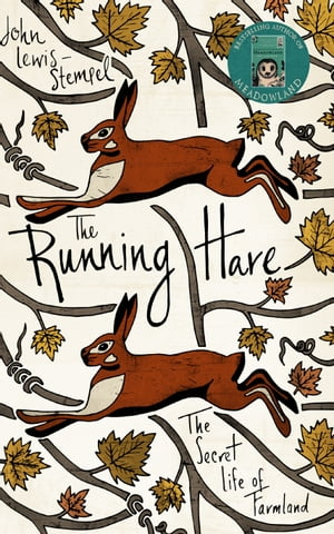 The Running Hare The secret life of farmland
