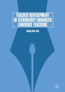 Teacher Development in Technology-Enhanced Language Teaching