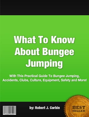 What To Know About Bungee Jumping