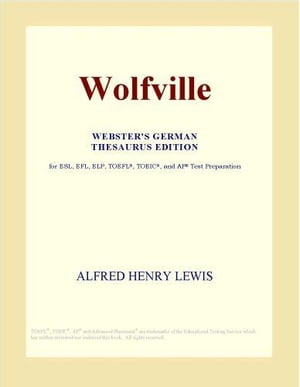 Wolfville (Webster's German Thesaurus Edition)