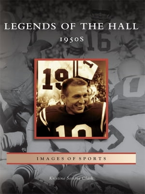 Legends of the Hall 1950s