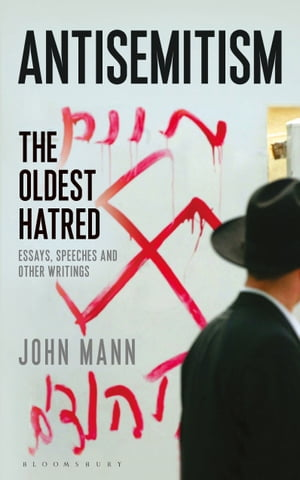 Antisemitism The Oldest Hatred