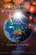 online magazine -  One Laymans Contemporary Theology