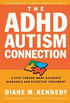 The ADHD-Autism Connection Cover Image