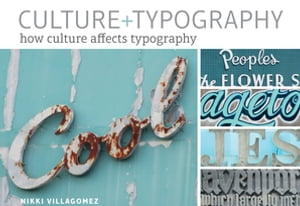 Culture+Typography How Culture Affects Typography