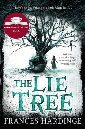 The Lie Tree Costa Book of the Year 2015