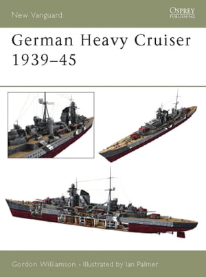 German Heavy Cruisers 1939?45