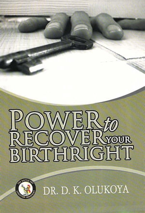Power to Recover your Birthright