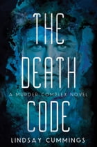 The Murder Complex #2: The Death Code Cover Image