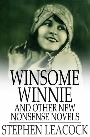 Winsome Winnie And Other New Nonsense Novels