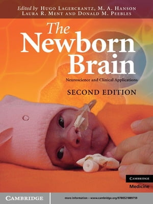 The Newborn Brain Neuroscience and Clinical Applications
