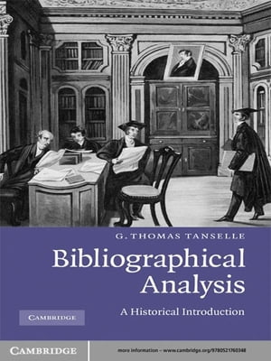 Bibliographical Analysis A Historical Introduction