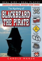 The Mystery of Blackbeard the Pirate Cover Image