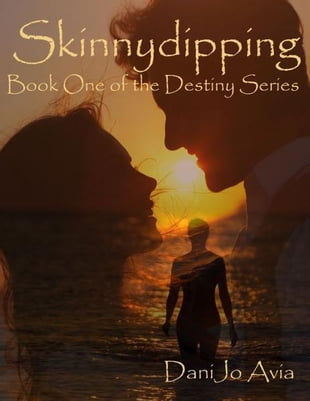 Skinnydipping, 2.0 Book One of the Destiny Series