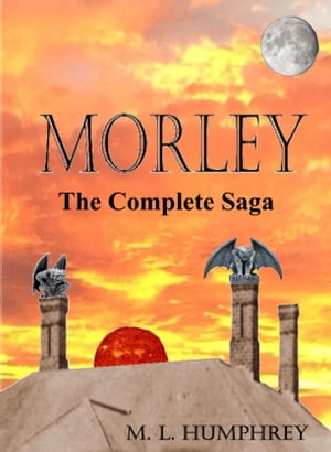 MORLEY, the complete saga