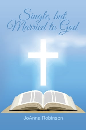 Single,  but Married to God