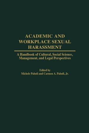 Academic and Workplace Sexual Harrassment