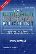 Your Retirement Income Blueprint, Second Edition