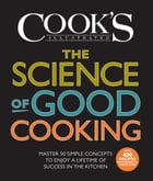 The Science of Good Cooking Cover Image