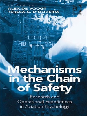 Mechanisms in the Chain of Safety Research and Operational Experiences in Aviation Psychology