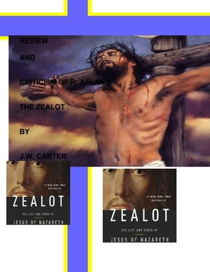 Review Praise and Criticism of the Zealot