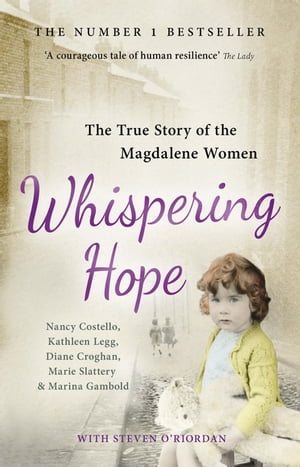 Whispering Hope The True Story of the Magdalene Women