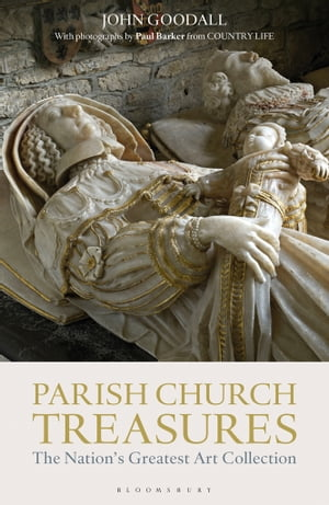 Parish Church Treasures The Nation's Greatest Art Collection
