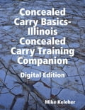 online magazine -  Concealed Carry Basics- Illinois Concealed Carry Training Companion Digital Edition
