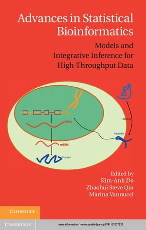 Advances in Statistical Bioinformatics Models and Integrative Inference for High-Throughput Data