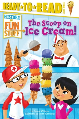 The Scoop on Ice Cream! with audio recording