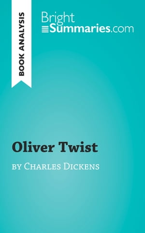 an analysis of the novel oliver twist by charles dickins Plot summary of oliver twist by charles dickens essays and term papers available at echeatcom, the largest free essay community.