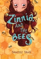Zinnia and the Bees Cover Image