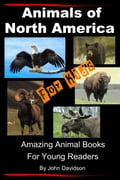 online magazine -  Animals of North America For Kids: Amazing Animal Books for Young Readers