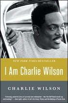 I Am Charlie Wilson Cover Image