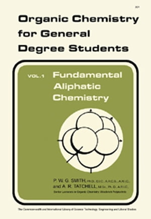 Fundamental Aliphatic Chemistry Organic Chemistry for General Degree Students