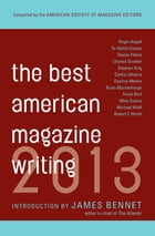 Best American Magazine Writing 2013 Cover Image