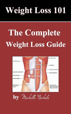 Weightloss 101 The Complete Weight Loss Guide