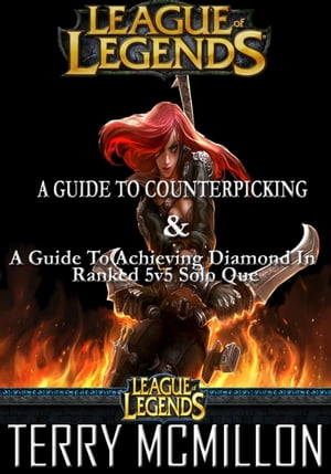 League of Legends: Solo Que & Counterpicking Guide Set