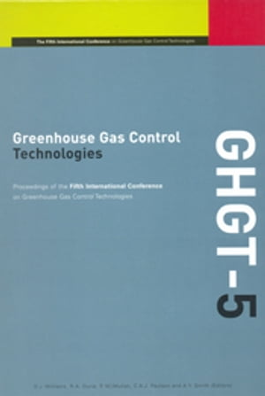 Greenhouse Gas Control Technologies Proceedings of the 5th International Conference on Greenhouse Gas Control Technologies