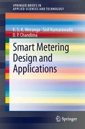 K. S. K Weranga - Smart Metering Design and Applications